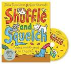 Shuffle and Squelch by Julia Donaldson (Mixed media product, 2015)