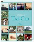 Handbuch Tai-Chi von Thomas Methfessel (2013, Gebunden)