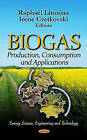Biogas: Production, Consumption, and Applications by Nova Science Publishers Inc (Hardback, 2012)