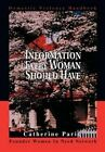 Information Every Woman Should Have Domestic Violence Handbook 9780595747665