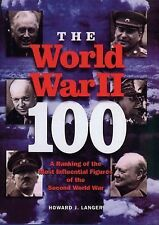 The World War II 100: A Ranking of the Most Influential Figures of the Second Wo