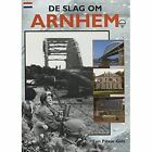 The Battle for Arnhem - Dutch: A Ptikin Guide by Martin Marix Evans (Paperback, 1998)