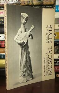 Van Ess, Donald H. THE HERITAGE OF MUSICAL STYLE  1st Edition 1st Printing