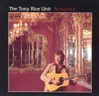 Acoustics by Tony Rice/The Tony Rice Unit (CD, Jul-1994, Rounder Select)