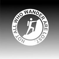 Not All Who Wander Are Lost Climbing Decal Adventure Outdoor Sticker