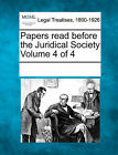 Papers Read Before the Juridical Society Volume 4 of 4 by Gale, Making of Modern Law (Paperback / softback, 2011)