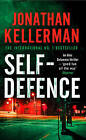 Self Defence by Jonathan Kellerman (Paperback, 2008)
