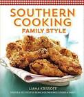 Southern Cooking Family Style: Menus & Recipes for Family Gatherings Grand & Small by Sterling Publishing Co Inc(Hardback)