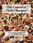 The Content of Their Character: The Story Behind This Antique Quilt and the History of the African American Family That Made it by John E. Allen (Paperback, 2009)