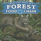 What Eats What in a Forest Food Chain by Lisa J Amstutz (Hardback, 2012)