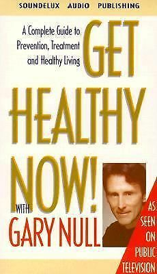 Get Healthy Now! Set : A Complete Guide to Prevention, Treatment and Healthy...
