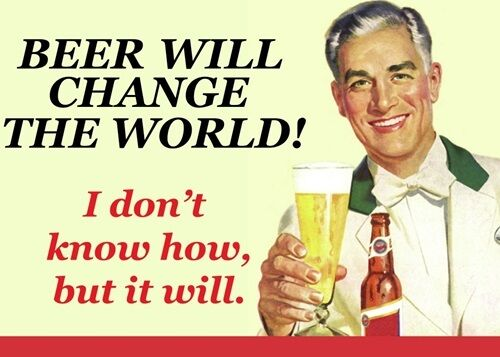 BEER WILL CHANGE THE WORLD Retro Vintage Sign A4 Poster Funny Bar Pub Decor