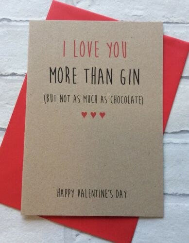 Less Than Chocolate Love You More Than Gin Personalised Funny Valentines Card