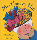 Mrs Honey's Hat by Pam Adams (Paperback, 2007)