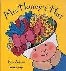 Mrs Honey's Hat by Pam Adams (Paperback, 2007)