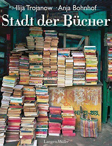 Buch Stadt der Bücher von Anja Bohnhof und Ilija Trojanow