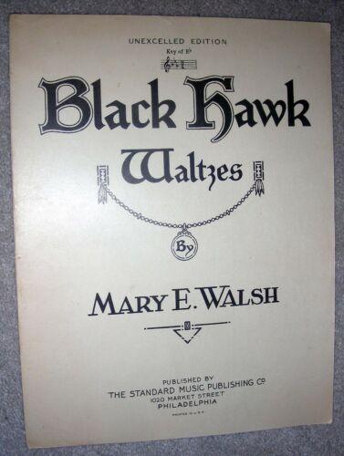 Walsh 1924 BLACK HAWK WALTZES Vintage PIANO SOLO Sheet Music by Mary E