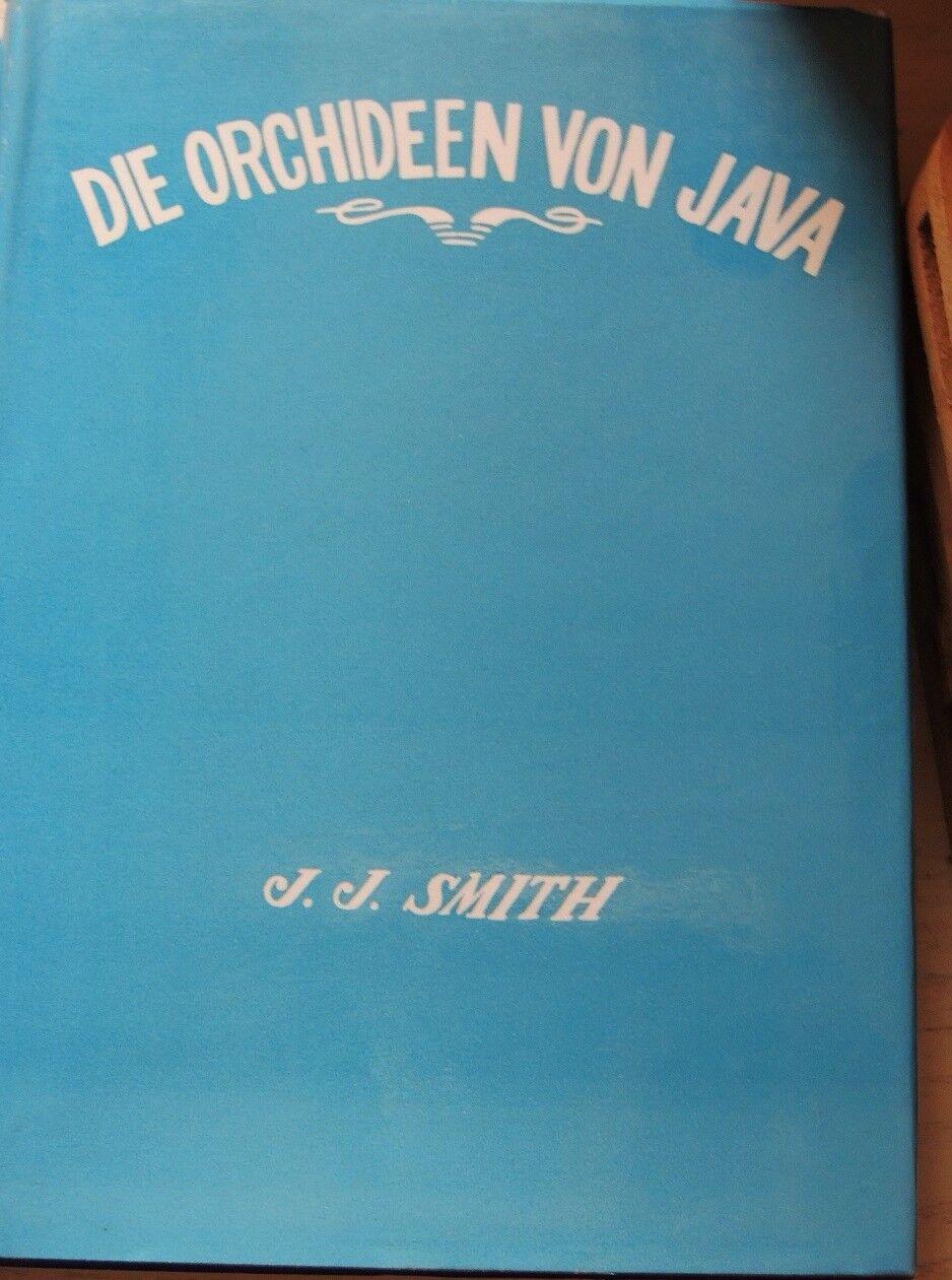 Las orquídeas de Java... Volumen VI reprint 1984... 672 páginas