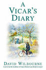 A Vicar's Diary by David Wilbourne (Paperback, 1999)
