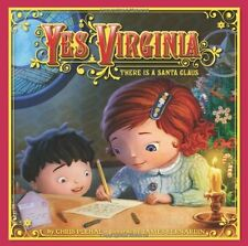 Yes, Virginia : There Is a Santa Claus by Christopher J. Plehal (2010, Hardcover)