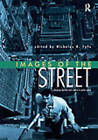 Images of the Street: Representation, Experience and Control in Public Space by Taylor & Francis Ltd (Paperback, 1998)