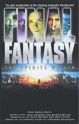 Final Fantasy: The Spirits within, Smith, Dean Wesley, Very Good Book