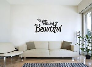 BE-YOUR-OWN-KIND-OF-BEAUTIFUL-Wall-Sticker-Inspirational-Quote-Bedroom-Art-Decal