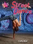 Street Dance: Set One by Anita Loughrey, Steve Rickard (Paperback, 2011)
