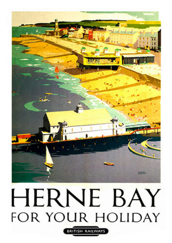 Herne Bay for your holiday Vintage  Railway advertising  Poster reproduction.