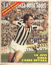 rivista LA GAZZETTA DELLO SPORT ILUSTRATA ANNO 1979 N. 32 BETTEGA