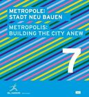 Metropole: Stadt Neu Bauen (2013, Kunststoffeinband)