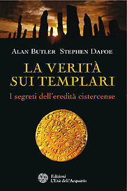 LA VERITA' SUI TEMPLARI - ALAN BUTLER, STEPHEN DAFOE