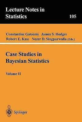 Case Studies in Bayesian Statistics, Volume II (Lecture Notes in Statistics (10