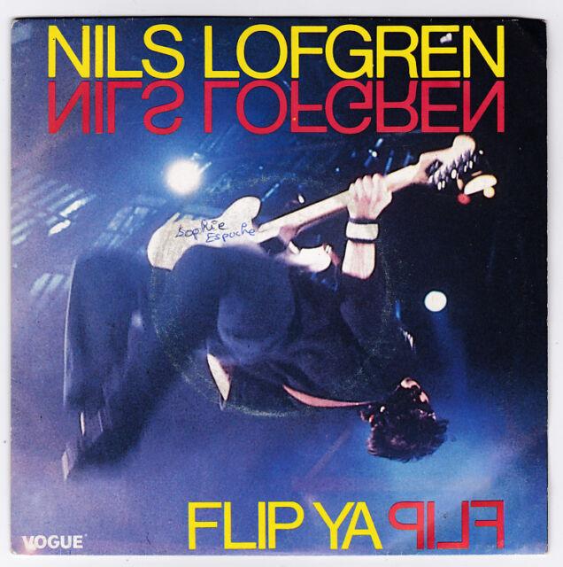 SP 45 TOURS NILS LOFGREN  FLIP YA FLIP  TOWERBELL RECORDS 102117  en 1985