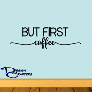 But First Coffee Opt 2 Removable Vinyl Wall Art Decal Sticker Decor