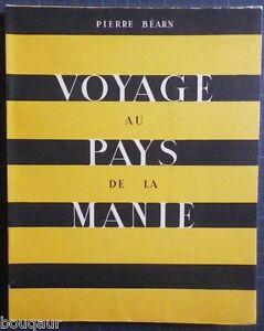 """Pierre BEARN Voyage au Pays de la Manie - Pochoirs de Ray BRET-KOCH 1945 Ex. N° - France - Commentaires du vendeur : """"Voir la description dans la fiche"""" - France"""