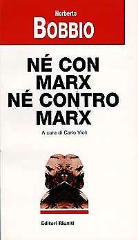 Né con Marx né contro Marx - [Editori Riuniti]
