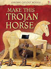 Make This Trojan Horse by Iain Ashman (Paperback, 2008)
