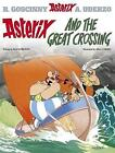 Asterix and the Great Crossing by Rene Goscinny (Paperback, 2004)