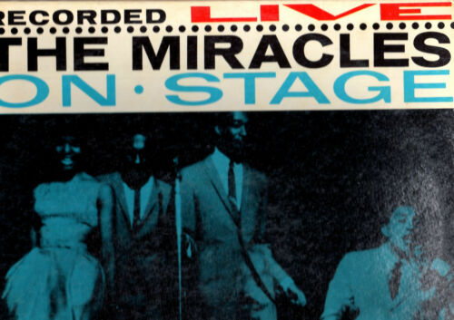 """RARE"" MOTOWN.THE MIRACLES.""LIVE"" ON STAGE.U.S.ORIG LP.EXVG+"