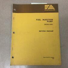 Fiat Allis Bosch Mw Fuel Injection Pump Service Shop Repair Ts Manual 73141771
