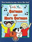 Teach Me... German and More German: A Musical Journey Through the Day by Judy Mahoney (Mixed media product, 2009)