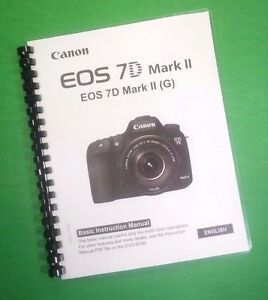 laser printed canon eos 7d mkii camera 180 page owners manual guide rh ebay com canon eos 70d owners manual canon eos 70d owners manual