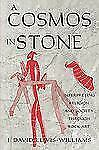 Archaeology of Religion: A Cosmos in Stone : Interpreting Religion and...