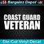 Vinyl Decal COAST GUARD VETERAN Awesome Military Vet Car Boat Laptop Sticker