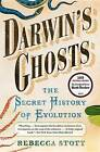 Darwin's Ghosts: The Secret History of Evolution by Rebecca Stott (Paperback / softback)