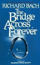 The Bridge Across Forever: A Lovestory, Richard Bach, 0440108268, Book, Acceptab
