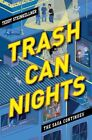 Trash Can Nights: The Saga Continues by Teddy Steinkellner (Hardback, 2014)
