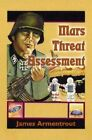 Mars Threat Assessment by James Armentrout 9781588510488 (paperback 2001)