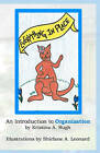 Everything in Place: An Introduction to Organization by Kristina A Rugh (Paperback / softback, 2009)